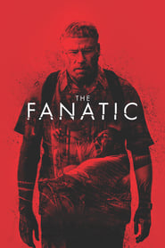 View The Fanatic (2019) Movie poster on Ganool