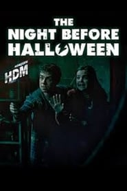 View The Night Before Halloween (2016) Movie poster on Ganool