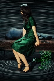 View Long Day's Journey Into Night (2018) Movie poster on Ganool