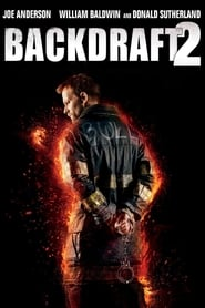 View Backdraft 2 (2019) Movie poster on cokeandpopcorn.click