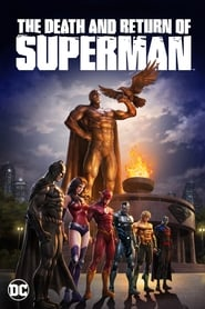 View The Death and Return of Superman (2019) Movie poster on Ganool