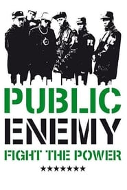 Public Enemy: Fight the Power