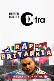 Rap Britannia - The UK State Of Rhyme series tv