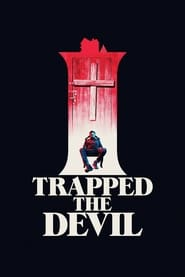 View I Trapped the Devil (2019) Movie poster on Ganool