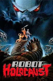 View Robot Holocaust (1986) Movie poster on 123movies