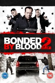 View Bonded by Blood 2 (2017) Movie poster on Ganool