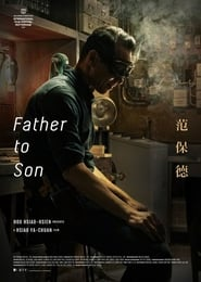 View Father to Son (2018) Movie poster on 123movies