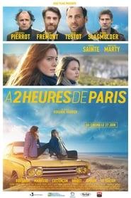 A deux heures de Paris streaming