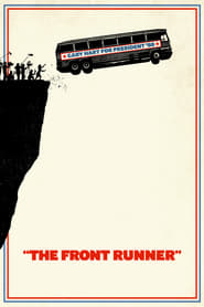 View The Front Runner (2018) Movie poster on cokeandpopcorn.click