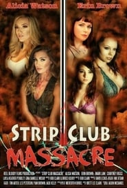 Poster Movie Strip Club Massacre 2017