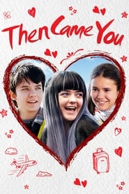 View Then Came You (2019) Movie poster on 123movies