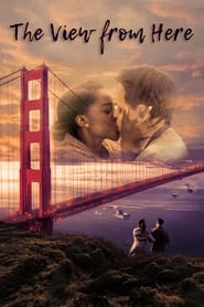 View The View From Here (2017) Movie poster on Ganool