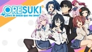 ORESUKI Are you the only one who loves me?