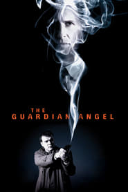 View The Guardian Angel (2018) Movie poster on cokeandpopcorn