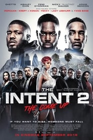View The Intent 2: The Come Up (2018) Movie poster on Ganool