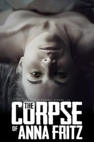 View The Corpse of Anna Fritz (2015) Movie poster on cokeandpopcorn.click