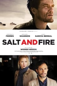 Poster Movie Salt and Fire 2016