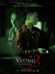 View Xưởng 13 (2018) Movie poster on cokeandpopcorn.click