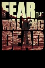 Fear the Walking Dead series tv