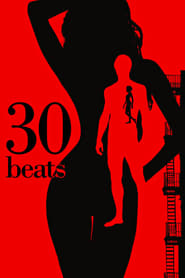 View 30 Beats (2012) Movie poster on Ganool