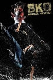 View BKO: Bangkok Knockout (2010) Movie poster on INDOXX1