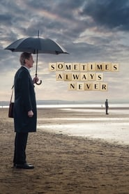 View Sometimes Always Never (2019) Movie poster on 123movies