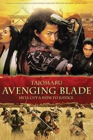 View Tajomaru: Avenging Blade (2009) Movie poster on cokeandpopcorn.click