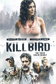View Killbird (2019) Movie poster on SoapGate
