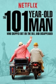 Poster Movie The 101-Year-Old Man Who Skipped Out on the Bill and Disappeared 2016