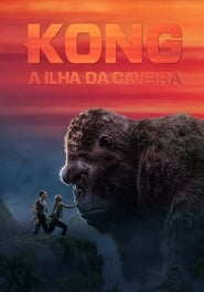 Poster Movie Kong: Skull Island 2017