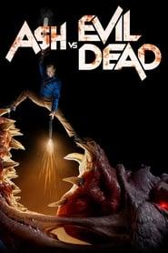 Serie streaming | voir Ash vs Evil Dead en streaming | HD-serie