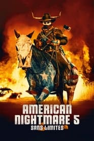 American Nightmare 5 : Sans Limites series tv
