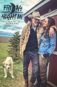 Serie streaming   voir Friday Night In with The Morgans en streaming   HD-serie