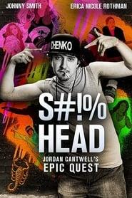 S#!%head: Jordan Cantwell's Epic Quest