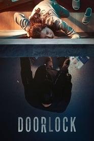 View Door Lock (2018) Movie poster on IndoXX1