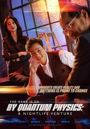 View By Quantum Physics: A Nightlife Venture (2019) Movie poster on 123movies