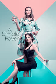 View A Simple Favor (2018) Movie poster on Ganool