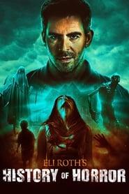 Serie streaming | voir Eli Roth's History of Horror en streaming | HD-serie