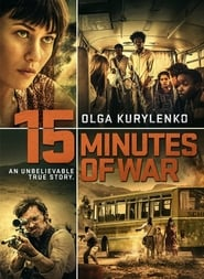 View 15 Minutes of War (2019) Movie poster on Ganool