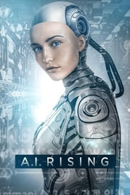 View A.I. Rising (2018) Movie poster on Ganool