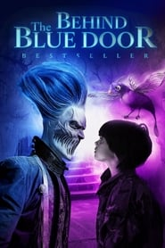 View Behind the Blue Door (2016) Movie poster on cokeandpopcorn