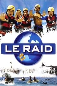Le Raid (2002) poster