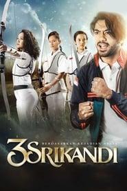 View 3 Srikandi (2016) Movie poster on Ganool