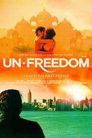 Unfreedom (2015) Movie poster on Ganool