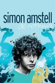 Simon Amstell: Do Nothing - Live