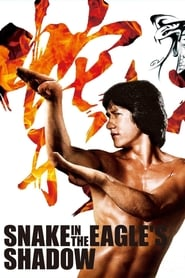 Snake in the Eagle's Shadow FULL MOVIE