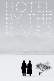 View Hotel by the River (2019) Movie poster on Ganool