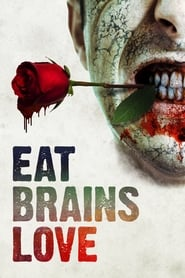 View Eat Brains Love (2019) Movie poster on 123movies