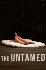 View The Untamed (2016) Movie poster on cokeandpopcorn.click