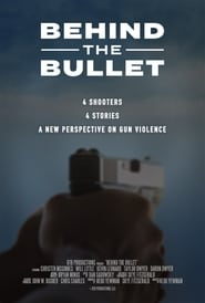View Behind the Bullet (2019) Movie poster on Ganool